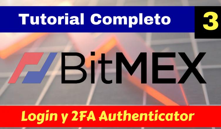 Bitmex login 2FA authenticator