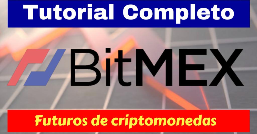 Bitmex tutorial completo en español